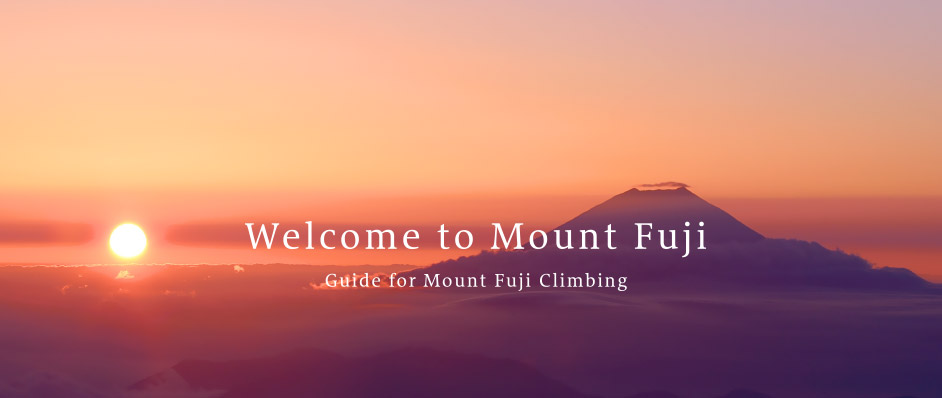 Welcome to Mount Fuji Guide for Mount Fuji Climbing